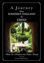 A Journey from Somerset, England to Ohio - Sue Hawkins Bell