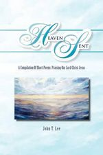 Heaven Sent - John T. Lee