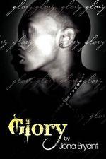 Glory - Jona Bryant