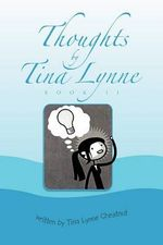 Thoughts - Tina Chestnut