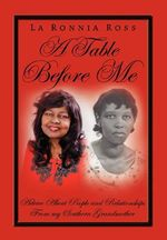 A Table Before Me - La Ronnia Ross