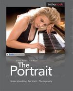 The Portrait : Understanding Portrait Photography - Glenn Rand