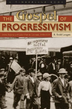 The Gospel of Progressivism - R. Todd Laugen