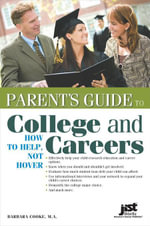 Parent's Guide to College and Careers - Barbara Cooke