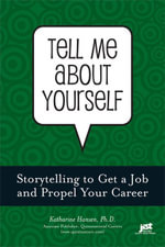 Tell Me About Yourself - Katharine Hansen