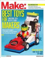 Make: Technology on Your Time: Volume 41 : Tinkering Toys - Mark Frauenfelder