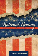 National Healing : Race, State, and the Teaching of Composition - Claude Hurlbert