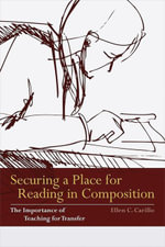 Securing a Place for Reading in Composition - Ellen C. Carillo