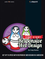 Jump Start Responsive Web Design - Craig Sharkie