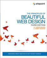 The Principles of Beautiful Web Design - Jason Beaird
