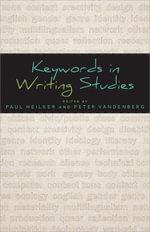 Keywords in Writing Studies - Paul Heilker