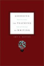 Assessing the Teaching of Writing - Amy E. Dayton
