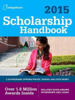 Scholarship Handbook : All-New 18th Edition - College Board