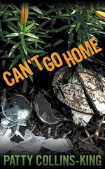 Can't Go Home - Patty Collins-King
