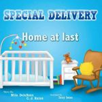 Special Delivery : Home at Last - Mila Ibanez