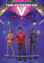 The Legend of V : Book 1: The Solar System's Prophecies - Varak Kaloustian