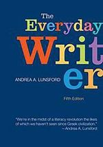 The Everyday Writer : 5th Edition - Andrea A Lunsford