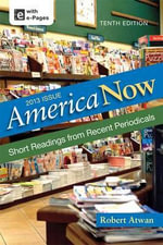 America Now : Short Readings from Recent Periodicals - Professor Robert Atwan
