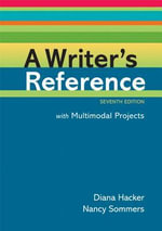 A Writer's Reference for Multimodal Projects - Diana Hacker