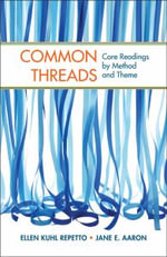 Common Threads : Core Readings by Method and Theme - Ellen Kuhl Repetto