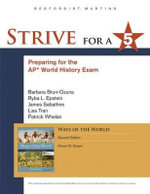 Strive for a 5 for Ways of the World : A Global History with Sources - Robert W Strayer