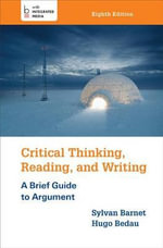 Critical Thinking, Reading, and Writing : Fiction, Non-fiction, and Multimedia - Sylvan Barnet
