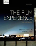 The Film Experience : An Introduction - Professor Timothy Corrigan