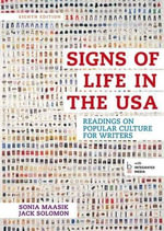 Signs of Life in the USA : Readings on Popular Culture for Writers - University Sonia Maasik