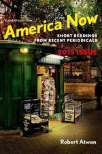 America Now : Short Readings from Recent Periodicals - Professor of English Robert Atwan