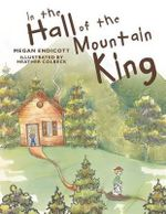 In the Hall of the Mountain King : The Saskatchewan Miners' Struggle of '31 - Megan Endicott