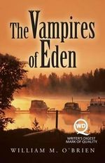 The Vampires of Eden - William M O'Brien