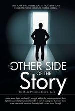 The Other Side of the Story - Daphine Priscilla Brown- Jack