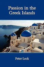Passion in the Greek Islands - Peter Lock