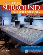 Pro Tools Surround Sound Mixing : Music Pro Guides - Rich Tozzoli