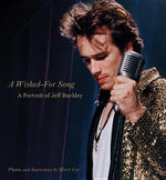 A Wished-For Song : A Portrait of Jeff Buckley - Merri Cyr