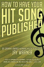 How to Have Your Hit Song Published  & Updated - Jay Warner