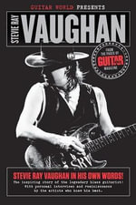 Guitar World Presents Stevie Ray Vaughan - Guitar World magazine