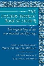 The Fischer-Dieskau Book of Lieder - Dietrich Fischer-Dieskau