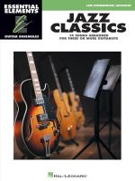 Jazz Classics : Essential Elements Guitar Ensembles - Late Intermediate Level - Hal Leonard Publishing Corporation