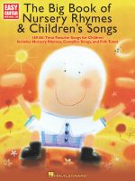 The Big Book of Nursery Rhymes and Children's Songs - Hal Leonard Publishing Corporation