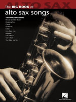 Big Book of Alto Sax Songs (Songbook) - Hal Leonard Corp.