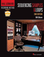 Sequencing Samples and Loops : Book 4 - Bill Gibson