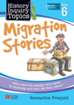 Aus History Inquiry Topics Migration Stories Y6 - Samantha Frappell