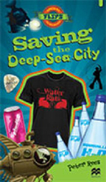 Saving the Deep-Sea City : Saving the Deep Sea City - Peter Rees