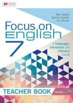 Focus on English 7 Teacher Book - Rex Sadler Viv Winter