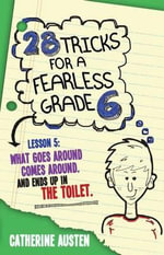 28 Tricks for a Fearless Grade 6 - Catherine Austen