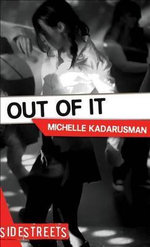 Out of It : Lorimer SideStreets - Michelle Kadarusman