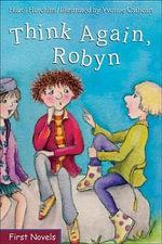 Think Again, Robyn : Formac First Novels (Hardcover) - Hazel Hutchins