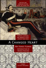 A Changed Heart : Fiction Treasures - May Agnes Fleming