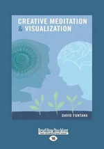 Creative Meditation & Visualisation - David Fontana